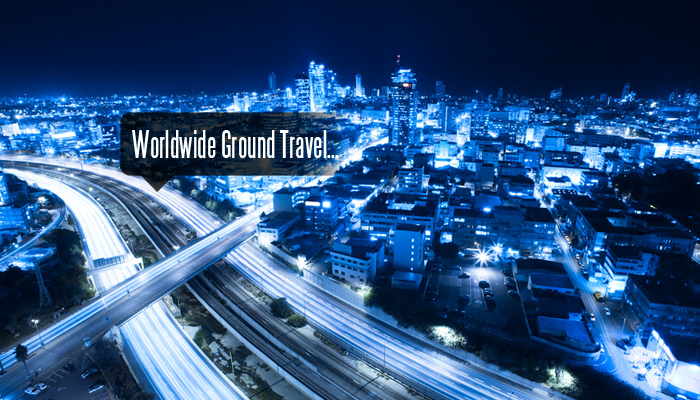 Worldwide Ground Travel...